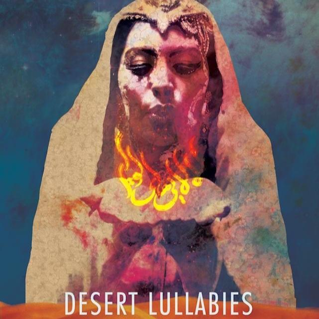 Desert Lullabies by Monely Soltani
